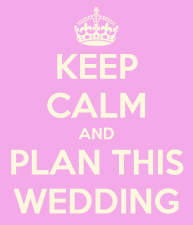 keep-calm-and-plan-this-wedding-5